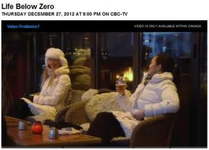 "CBC's presents #DocZone ""Life Below Zero"""